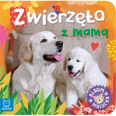 Album malucha. Zwierzęta z mamą.